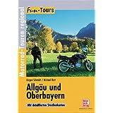 Allgäu und Oberbayern: Motorrad-Touren regional (Fun-Tours)
