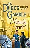 The Duke's Gamble (Harlequin Historical) (037329395X) by Jarrett, Miranda