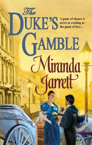 The Duke's Gamble (Harlequin Historical Series), MIRANDA JARRETT