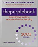 thepurplebook 2005: The Definitive Guide to Exceptional Online Shopping