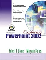 Exploring Microsoft PowerPoint  Comprehensive by Grauer