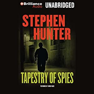 Tapestry of Spies | [Stephen Hunter]