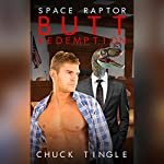 Space Raptor Butt Redemption   Chuck Tingle