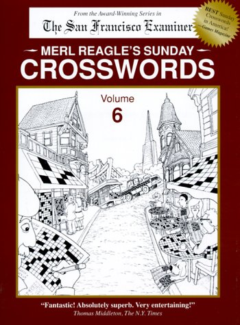 Merl Reagle s Sunday Crosswords Vol 6096318895X