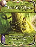 Into the Green: A Guide to Forests, Jungles, Woods and Plains (1592630057) by Steven Creech