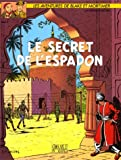 Le secret de l'Espadon (tome 2)
