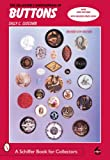 The Collectors Encyclopedia of Buttons (Schiffer Book for Collectors)