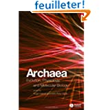 Archaea: Evolution, Physiology, And Molecular Biology