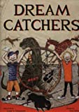 Dream Catchers (Childrens Picture Book)
