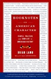 Booknotes: On American Character (1586483420) by Lamb, Brian