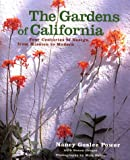img - for The Gardens of California: Four Centuries of Design from Mission to Modern book / textbook / text book