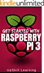 Raspberry Pi 3: Get Started With Rasp...