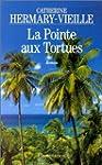 POINTE AUX TORTUES (LA)