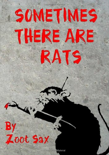 Sometimes There Are Rats