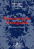 img - for Representing the Unimaginable: Narratives of Disaster book / textbook / text book