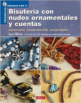 Bisuteria con nudos ornamentales y cuentas / Ornamental Knots for