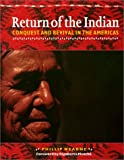 img - for Return of the Indian: Conquest and Revival in the Americas book / textbook / text book