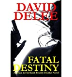 img - for [ { FATAL DESTINY: A GRACE DEHAVILAND NOVEL } ] by Delee, David (AUTHOR) Sep-15-2011 [ Paperback ] book / textbook / text book