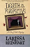 Death in Perspective (A Cherry Tucker Mystery) (Volume 4)