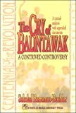 img - for The Cry of Balintawak: A Contrived Controversy : A Textual Analysis With Appended Documents (Centennial of the Revolution) book / textbook / text book