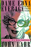 Dame Edna Everage and the Rise of Western Civilisation: Backstage with Barry Humphries