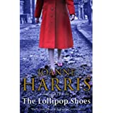 The Lollipop Shoes (Chocolat 2)by Joanne Harris
