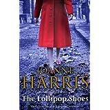 The Lollipop Shoes (Chocolat 2)by Joanne Harris