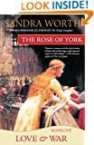 The Rose of York: Love & War