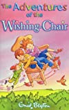 Enid Blyton The Adventures of the Wishing-chair