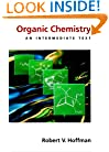Organic Chemistry: An Intermediate Text (Topics in Organic Chemistry)