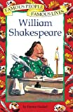 Famous People Famous Lives: William Shakespeare