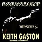 Tease 3: Bodycount Hörbuch von Keith Gaston Gesprochen von: Machelle Williams