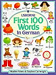 First 100 Words in German (Usborne Fi...