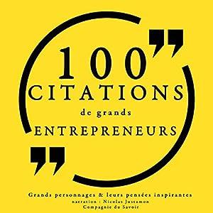 100 citations de grands entrepreneurs | Livre audio