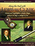 Along the Trail With Lewis and Clark (156037117X) by Fifer, Barbara