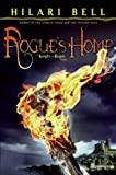 Rogue's Home: A Knight and Rogue Novel (0060825073) by Bell, Hilari