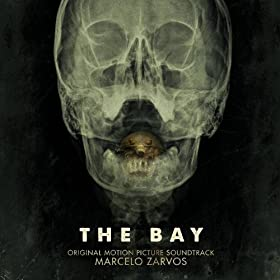 The Bay (Original Motion Picture Soundtrack)