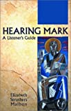 img - for Hearing Mark: A Listener's Guide book / textbook / text book