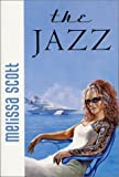 The Jazz (0312875428) by Scott, Melissa