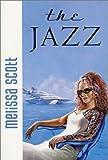 The Jazz (0312875428) by Scott, Melissa
