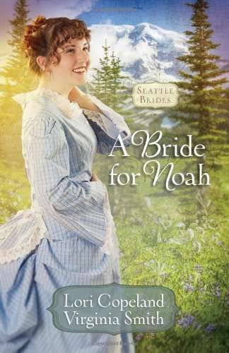 Image of A Bride for Noah (Seattle Brides)