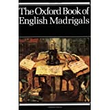 The Oxford Book of English Madrigals: Vocal scoreby Philip Ledger