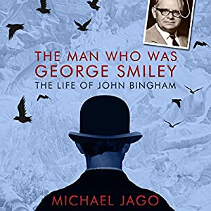 The Man Who Was George Smiley | [Michael Jago]