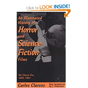 An Illustrated History Of Horror And Science-fiction Films by Carlos Clarens