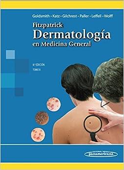 Fitzpatrick. Dermatología en Medicina General. Tomo II (Spanish
