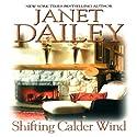 Shifting Calder Wind: Calder Saga, Book 7 (       UNABRIDGED) by Janet Dailey Narrated by Mil Nicholson