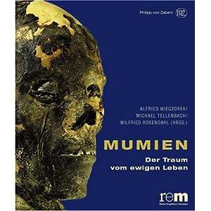 Mumien. Der Traum vom ewigen Leben