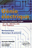 Gnie lectrique IUT-BTS-CPGE (TSI et ATS) : Electrotechnique Electronique de puissance Exercices et problmes corrigs