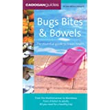 Bugs, Bites and Bowels: the essential guide to travel healthby Jane Wilson-Howarth