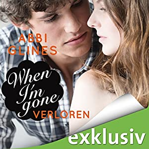 When I'm Gone - Verloren (Rosemary Beach 11) Hörbuch